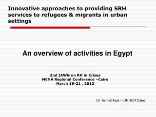 Innovative approaches to providing SRH services to refugees & migrants in urban settings