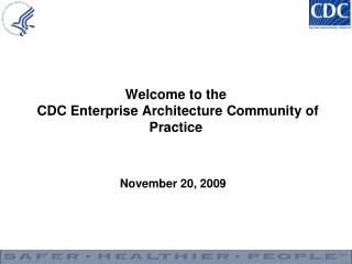 Welcome to the  CDC Enterprise Architecture Community of Practice