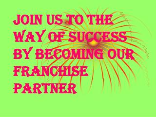 JOIN US TO THE WAY OF SUCCESS BY BECOMING OUR FRANCHISE PARTNER