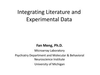 Integrating Literature and Experimental Data