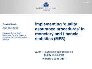 Implementing 'quality assurance procedures' in monetary and financial statistics (MFS)