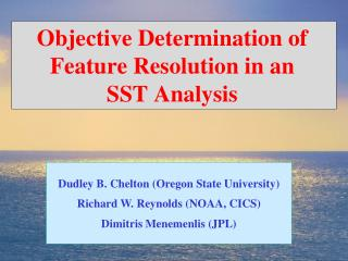 Objective Determination of Feature Resolution in an  SST Analysis