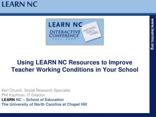 Using LEARN NC Resources to Improve Teacher Working Conditions in Your School