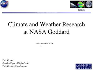 Climate and Weather Research at NASA Goddard