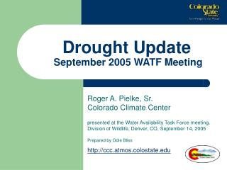 Drought Update  September 2005 WATF Meeting