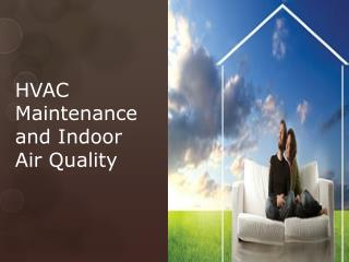 HVAC Maintenance and Indoor Air Quality
