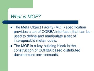 What is MOF?