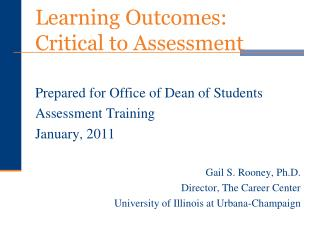 Learning Outcomes:  Critical to Assessment