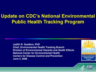 Update on CDC's National Environmental Public Health Tracking Program