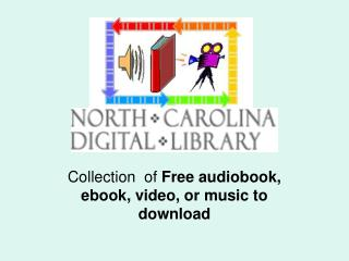 Collection  of  Free audiobook, ebook, video, or music to download