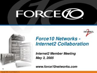 Force10 Networks - Internet2 Collaboration