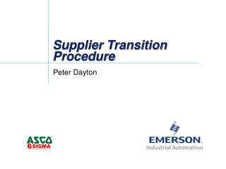 Supplier Transition Procedure