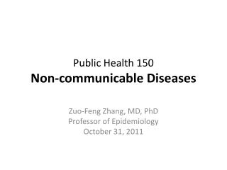 Public Health 150 Non-communicable Diseases