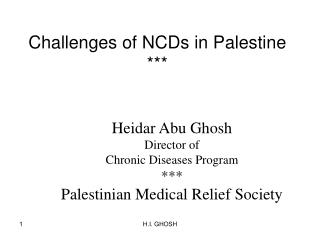 Challenges of NCDs in Palestine ***