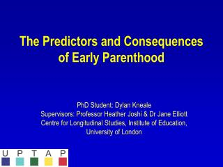 The Predictors and Consequences of Early Parenthood