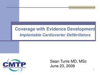 Coverage with Evidence Development Implantable Cardioverter Defibrillators
