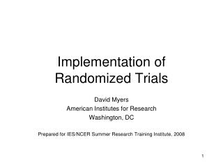Implementation of Randomized Trials