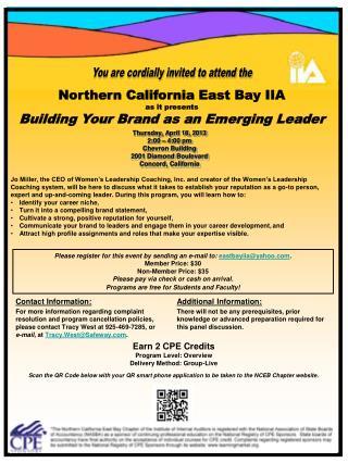 Thursday, April 18, 2013 2:00 – 4:00 pm Chevron Building 2001 Diamond Boulevard