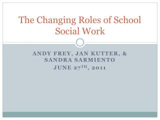 The Changing Roles of School Social Work