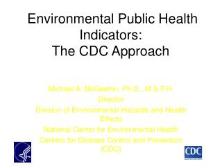Environmental Public Health Indicators: The CDC Approach