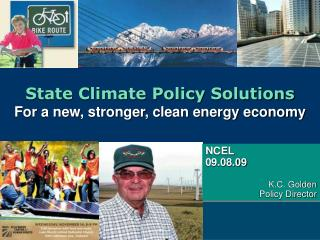 State Climate Policy Solutions For a new, stronger, clean energy economy
