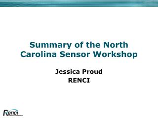 Summary of the North Carolina Sensor Workshop