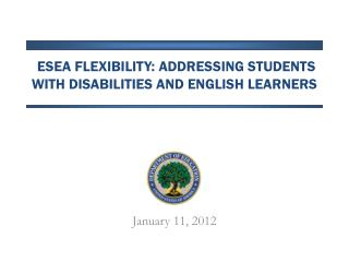 ESEA Flexibility: Addressing Students with Disabilities AND English Learners