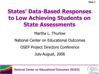 States' Data-Based Responses to Low Achieving Students on State Assessments