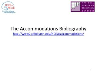 The Accommodations Bibliography www2.cehd.umn/NCEO/accommodations/
