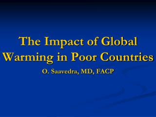 The Impact of Global Warming in Poor Countries