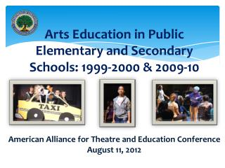 Arts Education in Public Elementary and Secondary Schools: 1999-2000 & 2009-10