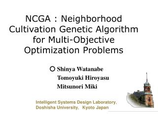 NCGA : Neighborhood Cultivation Genetic Algorithm for Multi-Objective Optimization Problems
