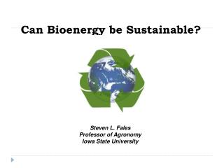 Can Bioenergy be Sustainable?