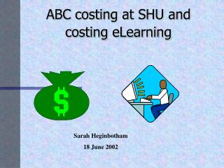 ABC costing at SHU and costing eLearning