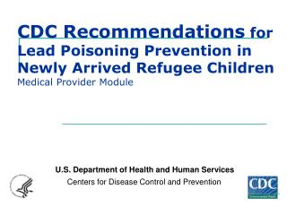 U.S. Department of Health and Human Services      Centers for Disease Control and Prevention