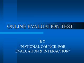 ONLINE EVALUATION TEST