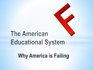 The American Educational System