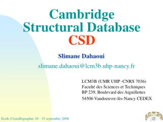 Cambridge Structural Database CSD