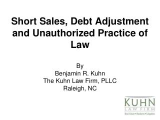 Short Sales, Debt Adjustment and Unauthorized Practice of Law