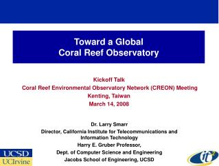 Toward a Global  Coral Reef Observatory
