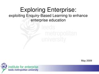 Exploring Enterprise: exploiting Enquiry-Based Learning to enhance enterprise education