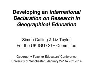 Developing an  International Declaration on Research in Geographical Education