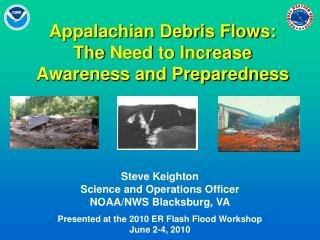 Appalachian Debris Flows: The Need to Increase Awareness and Preparedness