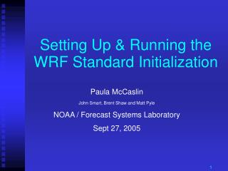 Setting Up & Running the WRF Standard Initialization