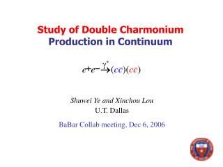 Study of Double Charmonium Production in Continuum