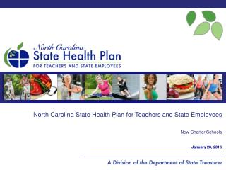 North Carolina State  Health Plan for  Teachers and  State Employees