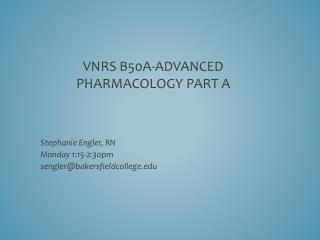 VNRS B50A-Advanced Pharmacology Part A