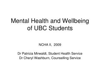 Mental Health and Wellbeing of UBC Students