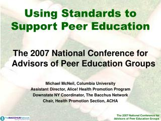 Using Standards to Support Peer Education