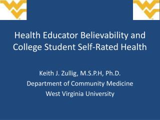 Health Educator Believability and College Student Self-Rated Health